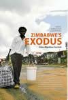 Zimbabwe's Exodus: Crisis, Migration, Survival